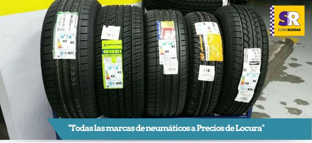 Neumáticos a precios de locura